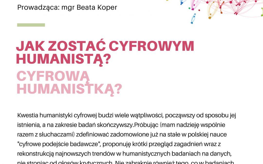 Zaproszenie na wykład zdalny mgr Beaty Koper z  Instytutu Badań Literackich PAN